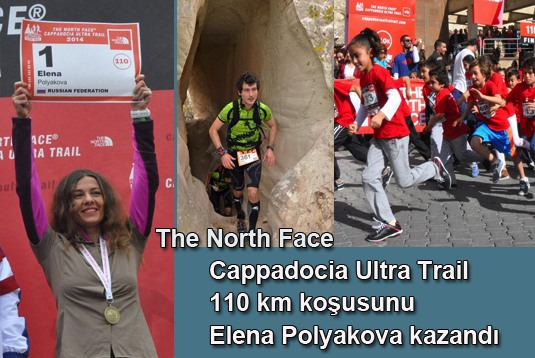 The North Face Cappadocia Ultra Trail 110 km koşusunu Elena Polyakova kazandı